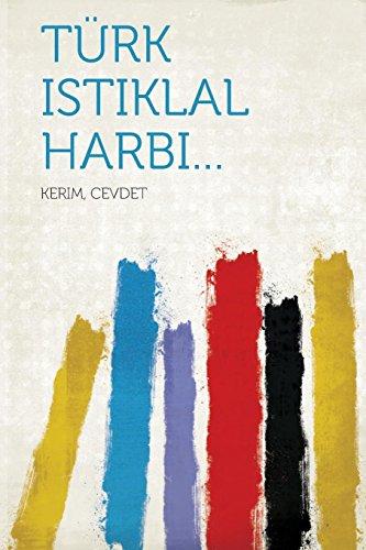 Turk Istiklal Harbi. (Paperback)