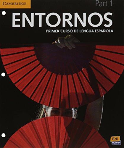 9781316500538: Entornos Beginning Student's Book Part 1 plus ELEteca Access + Online Workbook (Spanish Edition)
