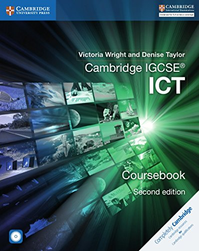 Cambridge IGCSE® ICT Coursebook with CD-ROM (Cambridge International Examinations): ...