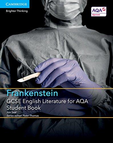 9781316501030: GCSE English Literature for AQA Frankenstein Student Book