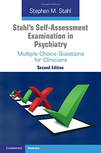 9781316502495: Stahl's Self-Assessment Examination in Psychiatry: Multiple Choice Questions for Clinicians