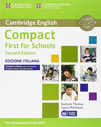 9781316502587: Compact First for Schools. Second Edition. Student's Book Without Answers. Interactive Book [Lingua inglese]