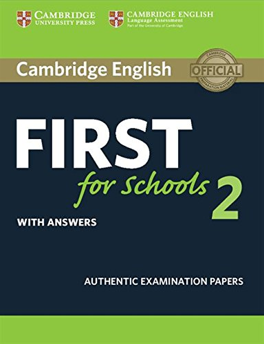 9781316503485: Cambridge English First for Schools 2 Student's Book with answers (FCE Practice Tests)