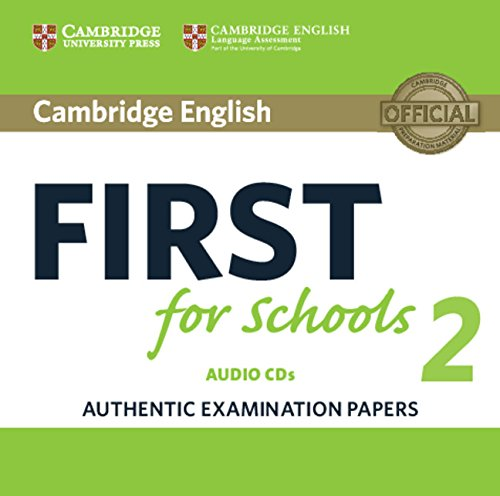 9781316503492: Cambridge English First for Schools 2 Audio CDs (2) (FCE Practice Tests)