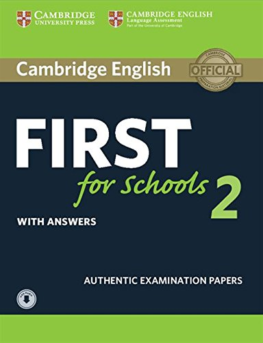 9781316503522: Cambridge English First for Schools 2 Student's Book with answers and Audio (FCE Practice Tests)