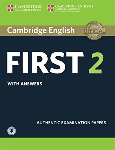 9781316503560: Cambridge english first 2. Student's book with answers and downloadable audio. Per le Scuole superiori: Cambridge English First 2 Student's Book with ... Authentic Examination Papers [Lingua inglese]