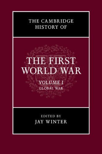 9781316504437: The Cambridge History of the First World War: Volume 1, Global War
