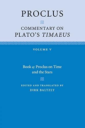 9781316505250: Proclus: Commentary on Plato's Timaeus: Volume 5, Book 4