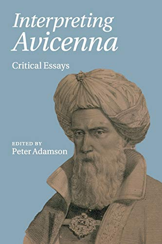 9781316505359: Interpreting Avicenna: Critical Essays