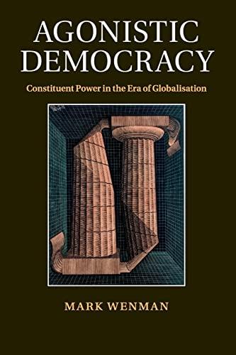 Agonistic Democracy: Wenman, Mark