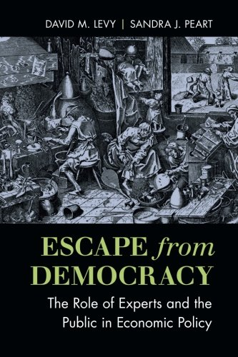 9781316507131: Escape from Democracy: The Role of Experts and the Public in Economic Policy