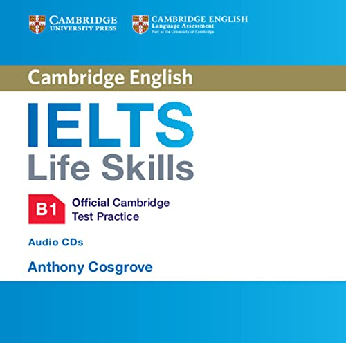 9781316507148: IELTS Life Skills Official Cambridge Test Practice B1 Audio CDs (2) (Official Cambridge Ielts Life)