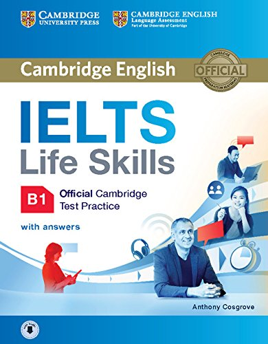 9781316507155: IELTS Life Skills Official Cambridge Test Practice B1 Student's Book with Answers and Audio