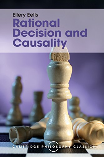 9781316507957: Rational Decision and Causality (Cambridge Philosophy Classics)