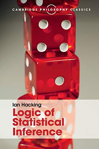9781316508145: Logic of Statistical Inference (Cambridge Philosophy Classics)