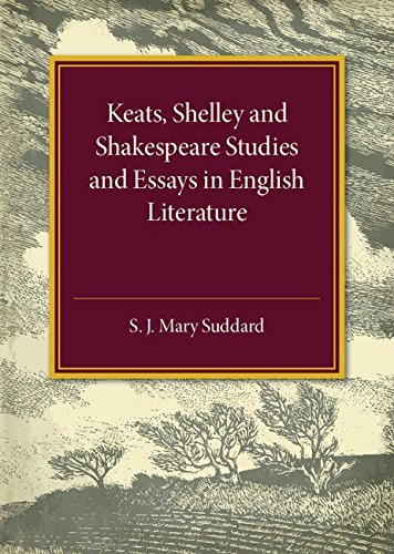 Keats Shelley And Shakespeare Studies And Essays In  Stock Image