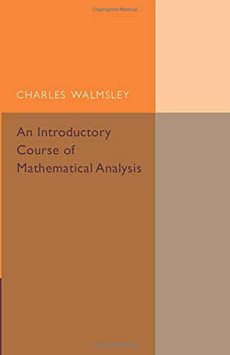 9781316509739: An Introductory Course of Mathematical Analysis