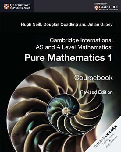 Cambridge International AS and A Level Mathematics: Gilbey, Julian, Quadling,