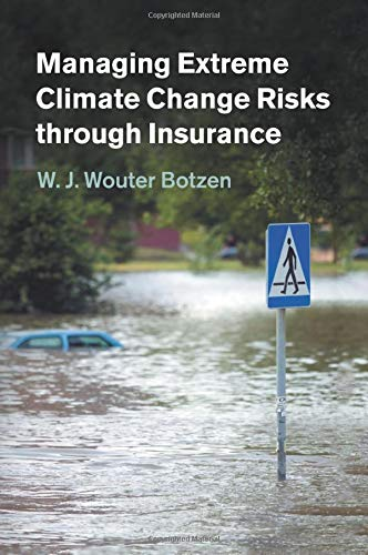 9781316600887: Managing Extreme Climate Change Risks through Insurance