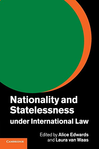 9781316601136: Nationality and Statelessness under International Law