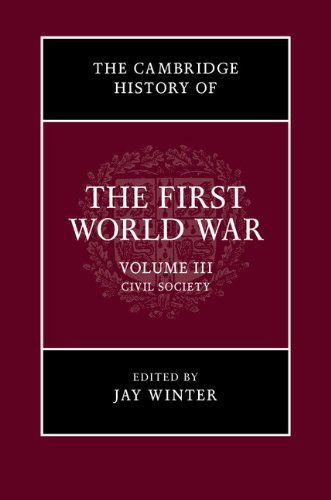 9781316601433: The Cambridge History of the First World War: Volume 3, Civil Society
