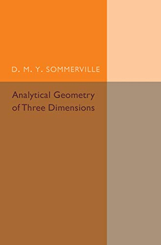 9781316601907: Analytical Geometry of Three Dimensions
