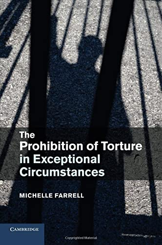 9781316603413: The Prohibition of Torture in Exceptional Circumstances