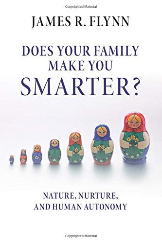 9781316604465: Does your Family Make You Smarter?: Nature, Nurture, and Human Autonomy