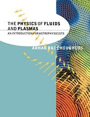 9781316604533: The Physics of Fluids and Plasmas