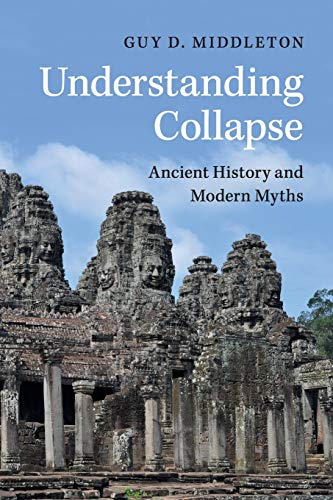 9781316606070: Understanding Collapse: Ancient History and Modern Myths