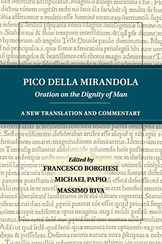 9781316606605: Pico della Mirandola: Oration on the Dignity of Man: A New Translation and Commentary