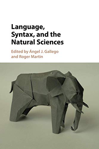 9781316606711: Language, Syntax, and the Natural Sciences