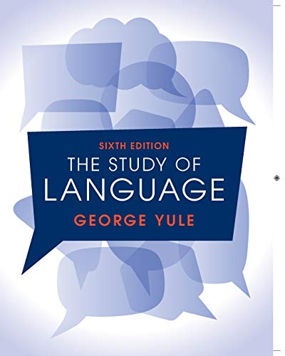 9781316606759: The Study of Language 6th Edition
