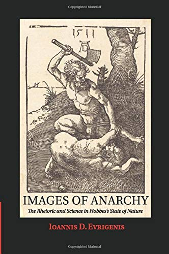 9781316608005: Images of Anarchy: The Rhetoric and Science in Hobbes's State of Nature