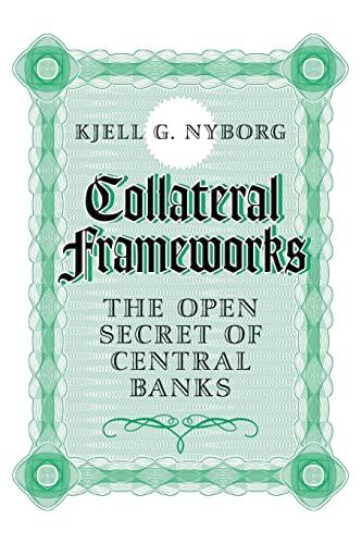 9781316609545: Collateral Frameworks: The Open Secret of Central Banks