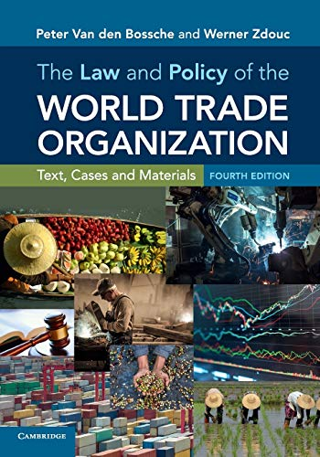 9781316610527: The Law and Policy of the World Trade Organization: Text, Cases and Materials