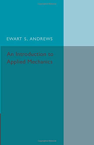 9781316612804: An Introduction to Applied Mechanics