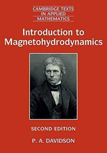 Introduction To Magnetohydrodynamics 2 Rev ed: Davidson, P. A.