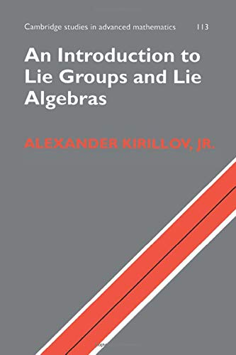 An Introduction to Lie Groups and Lie: Alexander Kirillov