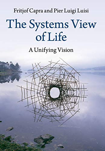 9781316616437: The Systems View of Life: A Unifying Vision