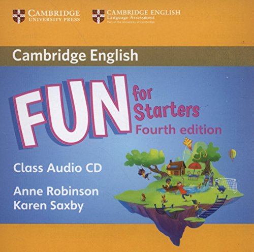 Fun for Starters Class Audio CD: Saxby, Karen,Robinson, Anne