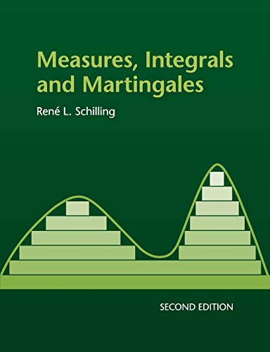 9781316620243: Measures, Integrals and Martingales