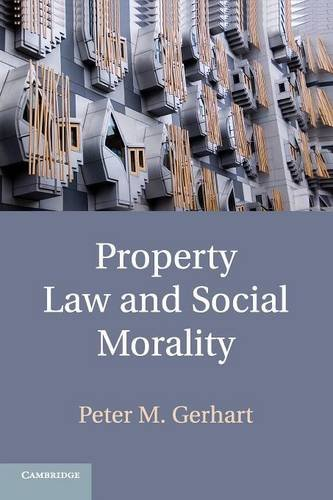 9781316621134: Property Law and Social Morality