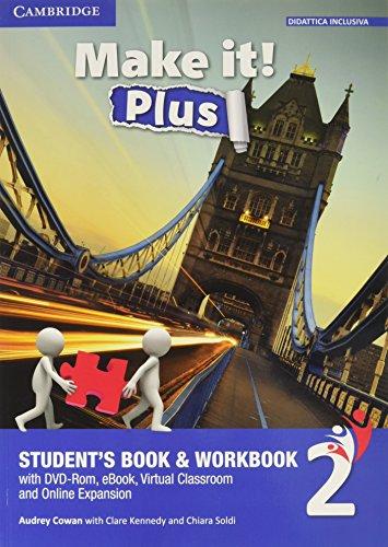 9781316623817: Make it! Plus level 2. Student's book-Workbook. Per la Scuola media. Con DVD-ROM. Con e-book. Con espansione online [Lingua inglese]: 1