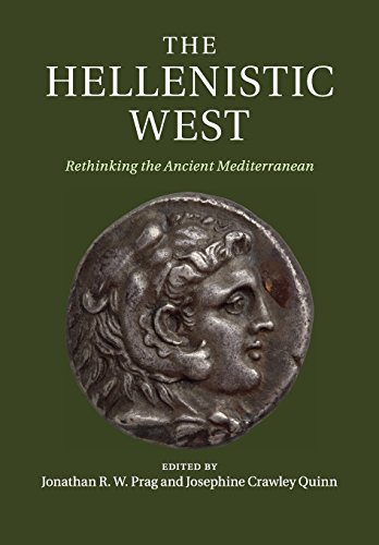 9781316625705: The Hellenistic West: Rethinking the Ancient Mediterranean