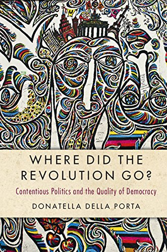 9781316625965: Where Did the Revolution Go?: Contentious Politics and the Quality of Democracy