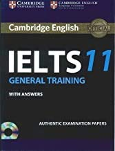 Cambridge English: IELTS 11 General Training with