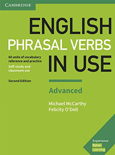 English Phrasal Verbs in Use Advanced Book: McCarthy, Michael; O'Dell,