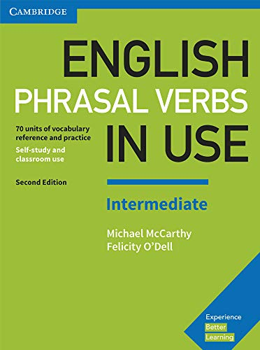 English Phrasal Verbs in Use Intermediate Book: McCarthy, Michael; O'Dell,