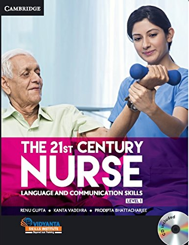 The 21st Century Nurse: Language and Communication: Renu Gupta